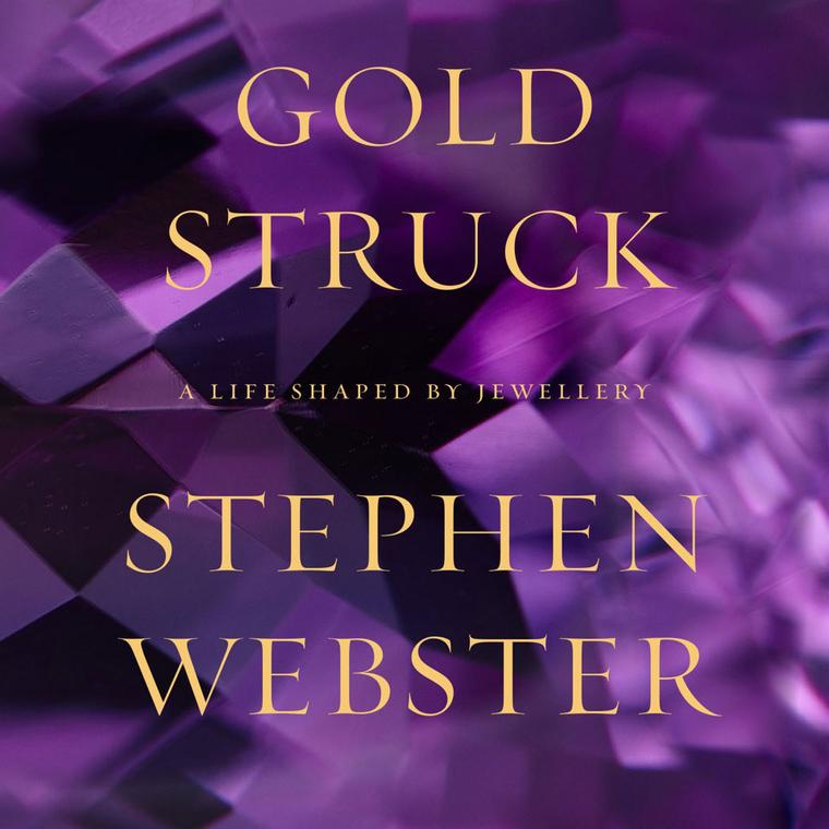 Stephen Webster Goldstruck book