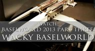 Weird and wonderful creations for 2013 in our Wacky Baselworld video