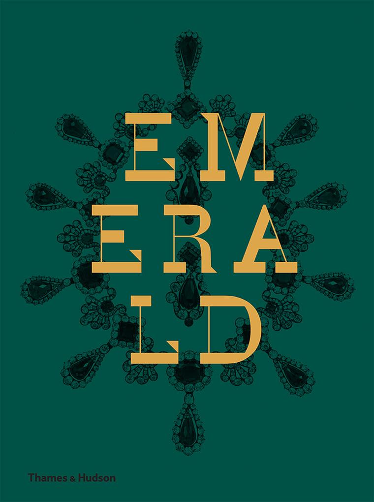 Lavish new book Emerald is a definitive guide to the vivid green gem that has lit up the world for centuries